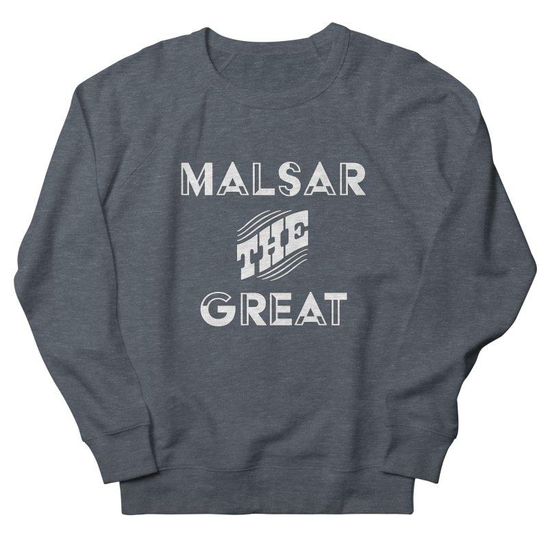 Malsar The Great Logo Men's Sweatshirt by malsarthegreat's Artist Shop