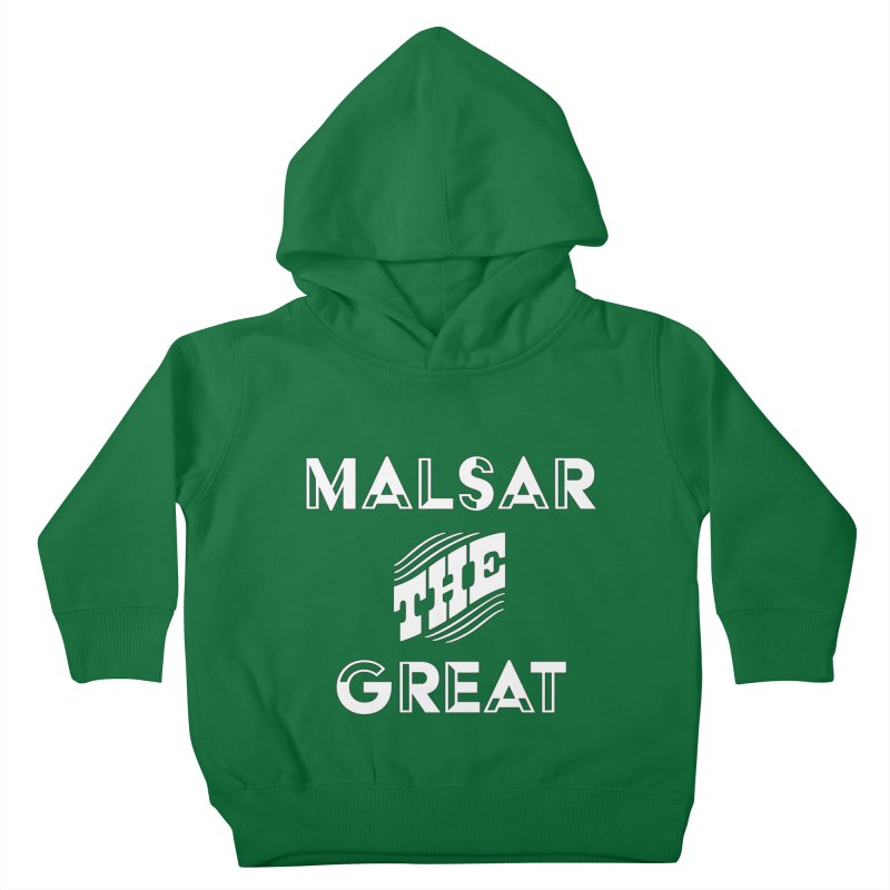 Malsar The Great Logo Kids Toddler Pullover Hoody by malsarthegreat's Artist Shop