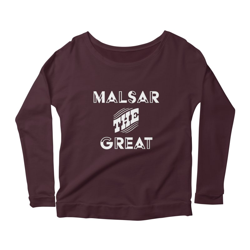Malsar The Great Logo Women's Longsleeve Scoopneck  by malsarthegreat's Artist Shop