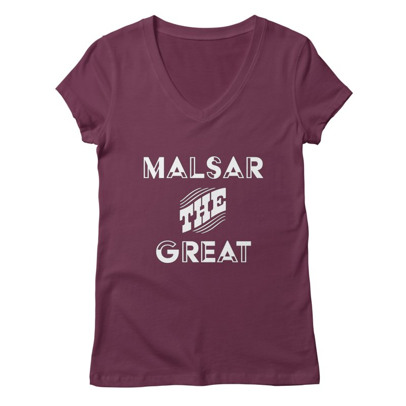 Malsar The Great Logo Women's V-Neck by malsarthegreat's Artist Shop