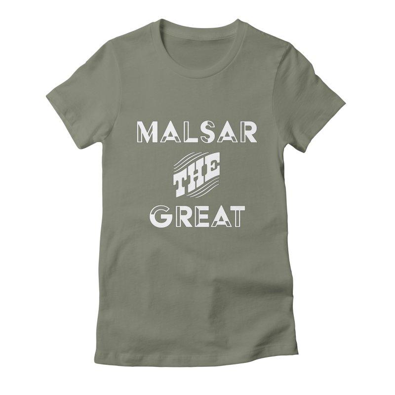 Malsar The Great Logo Women's Fitted T-Shirt by malsarthegreat's Artist Shop
