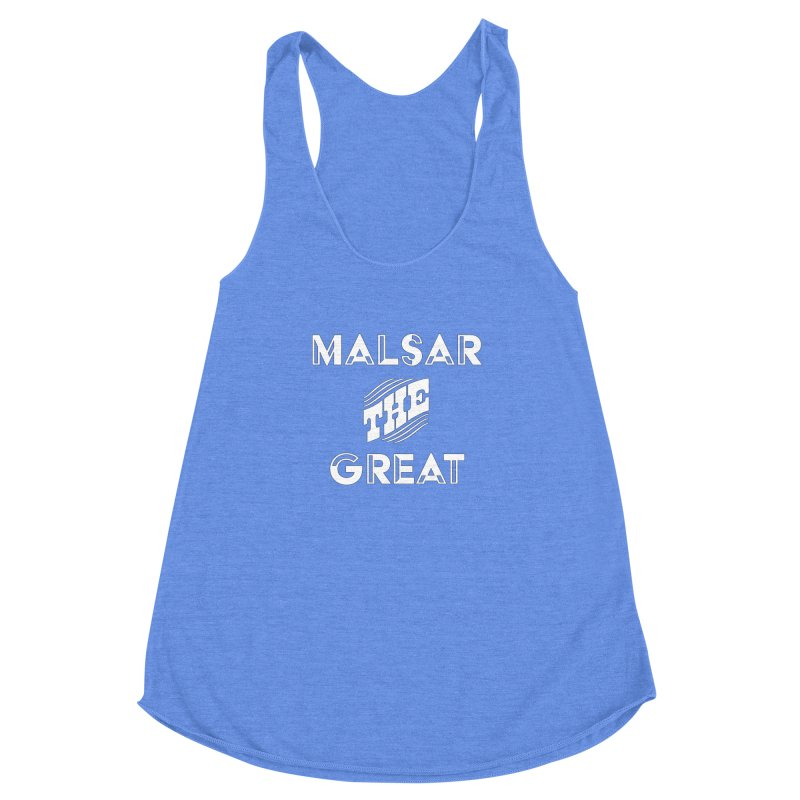 Malsar The Great Logo Women's Racerback Triblend Tank by malsarthegreat's Artist Shop
