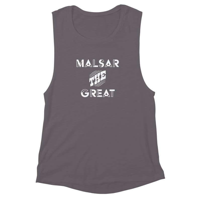 Malsar The Great Logo Women's Muscle Tank by malsarthegreat's Artist Shop