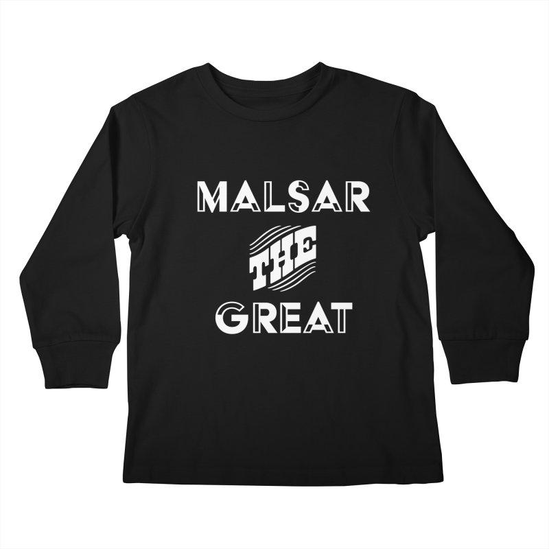 Malsar The Great Logo Kids Longsleeve T-Shirt by malsarthegreat's Artist Shop