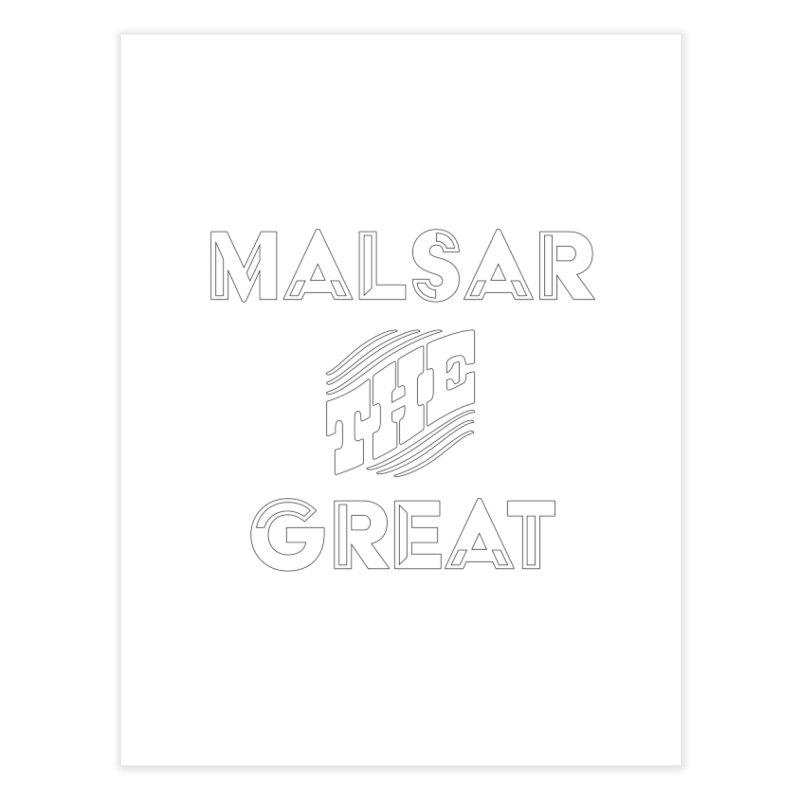 Malsar The Great Logo Home Fine Art Print by malsarthegreat's Artist Shop