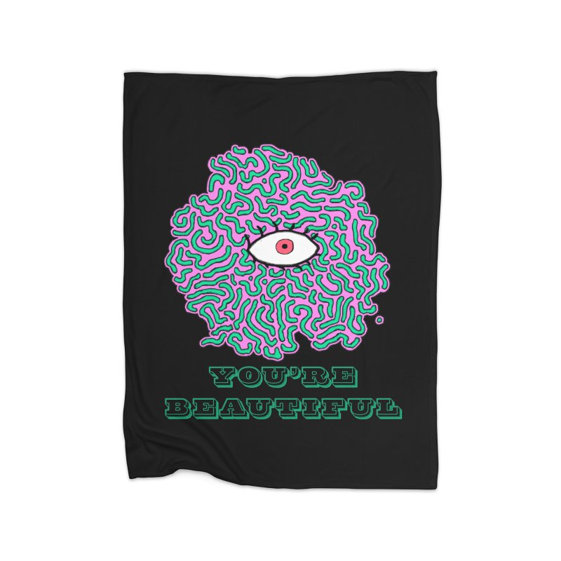 You're Beautiful (Black Only Design) Home Blanket by malsarthegreat's Artist Shop