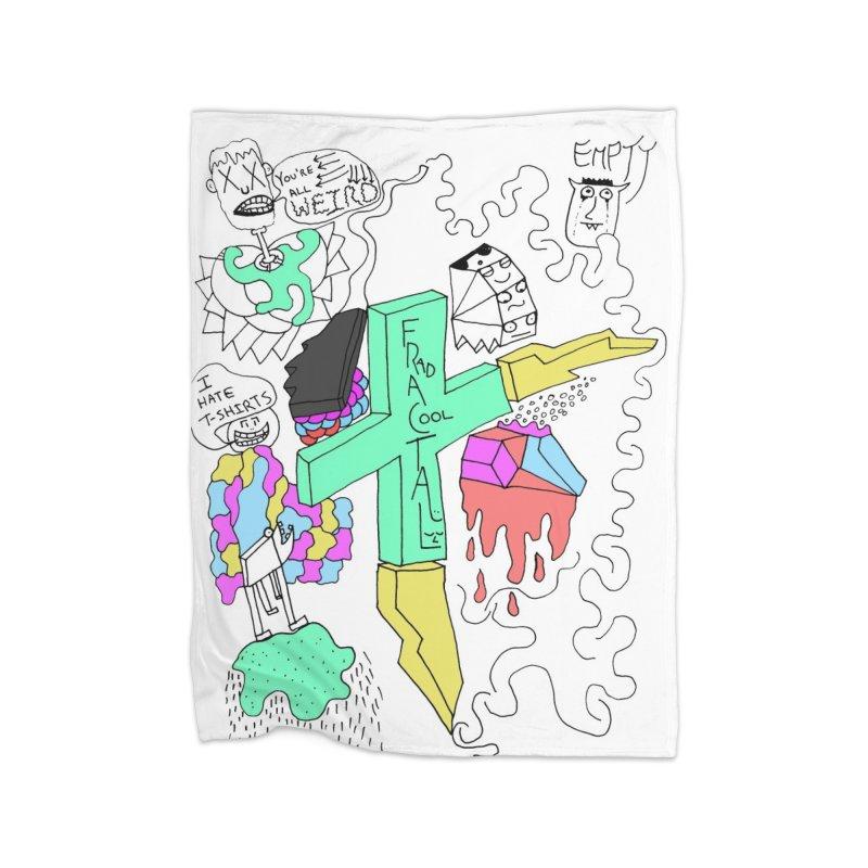 YOUR NEW FAVOIRTE SHIRT Home Blanket by maltzmania's Artist Shop