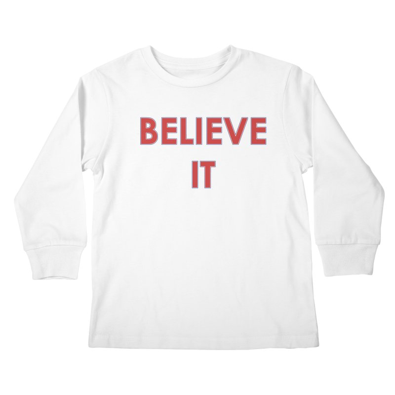 Believe It   by mandoexclamationpoint's Artist Shop