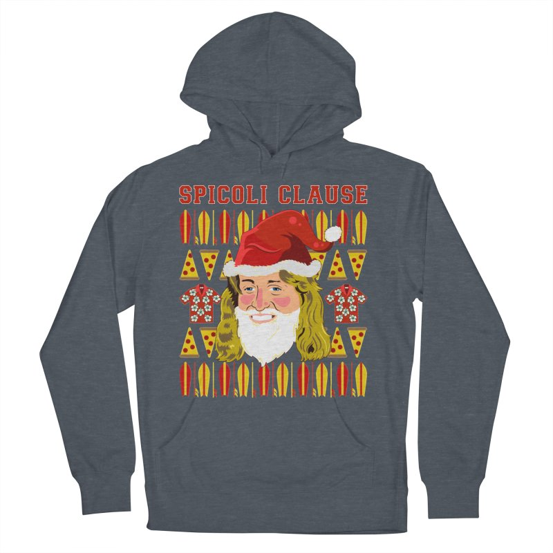 Spicoli Clause Women's French Terry Pullover Hoody by Armando Padilla Artist Shop