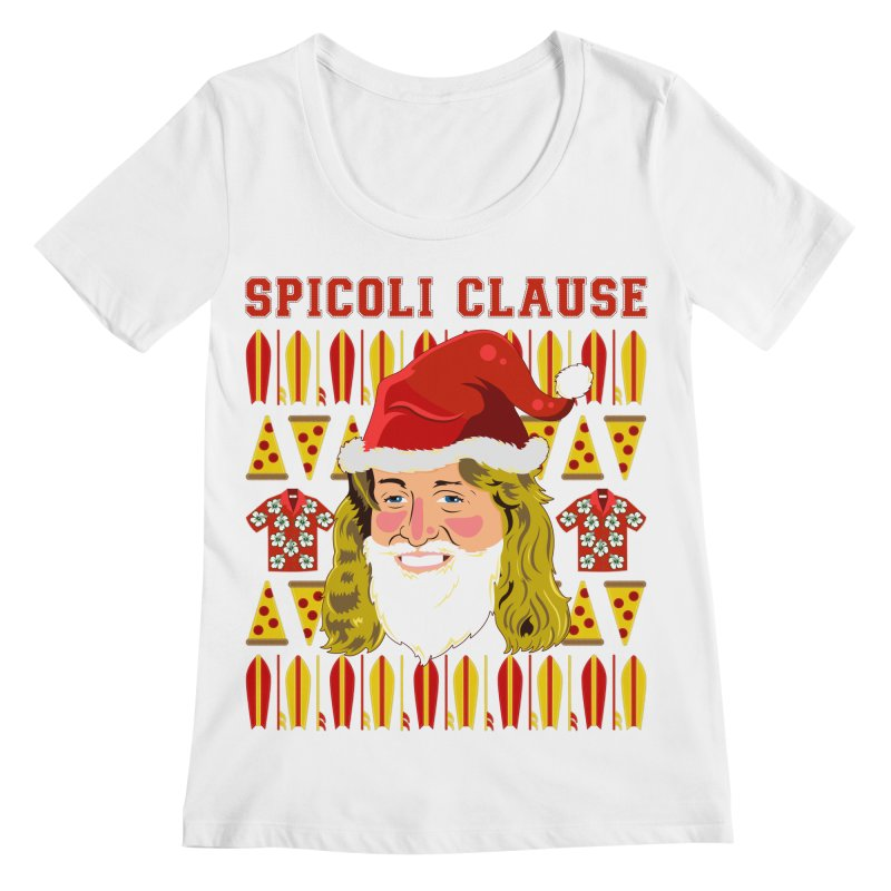 Spicoli Clause Women's Regular Scoop Neck by Armando Padilla Artist Shop