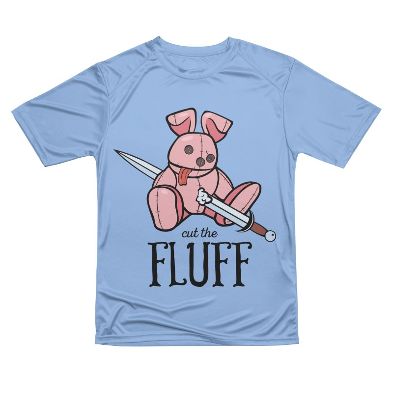 Cut The Fluff Women's Performance Unisex T-Shirt by Mandragora Magika