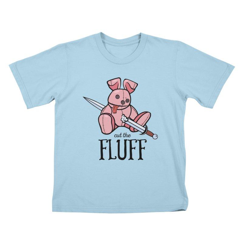 Cut The Fluff Kids T-Shirt by Mandragora Magika