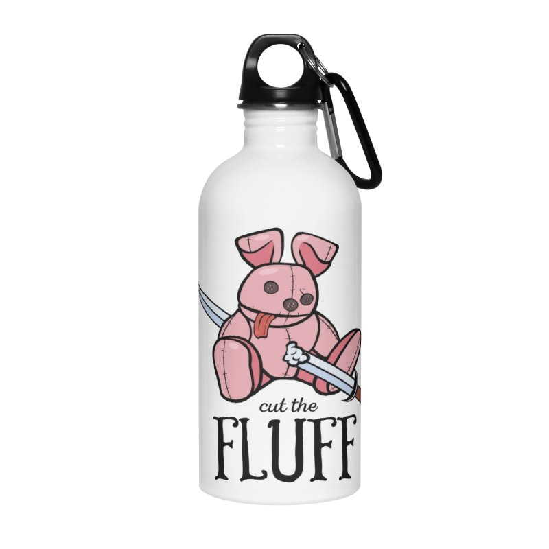 Cut The Fluff Accessories Water Bottle by Mandragora Magika