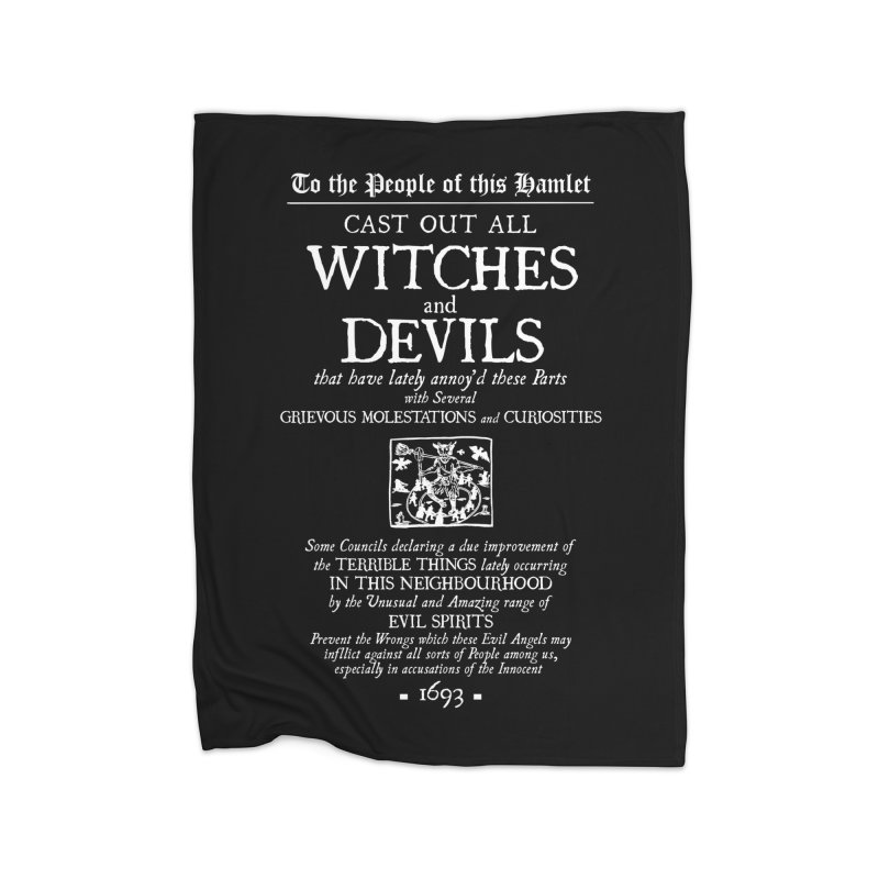 Cast out all Witches and Devils Home Fleece Blanket Blanket by Mandragora Magika