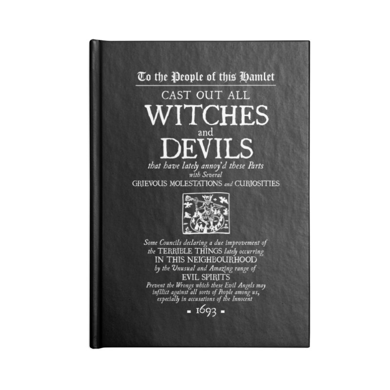 Cast out all Witches and Devils Accessories Lined Journal Notebook by Mandragora Magika