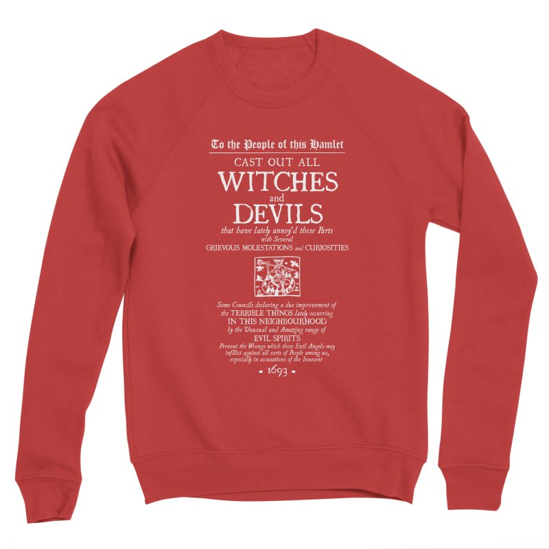 Cast out all Witches and Devils Women's Sponge Fleece Sweatshirt by Mandragora Magika