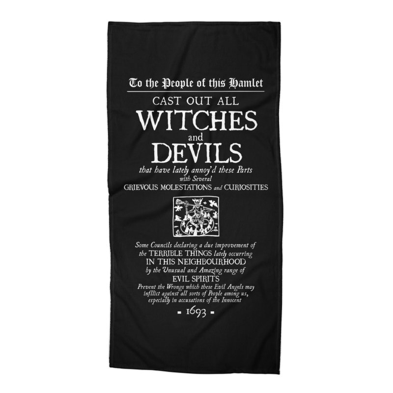Cast out all Witches and Devils Accessories Beach Towel by Mandragora Magika