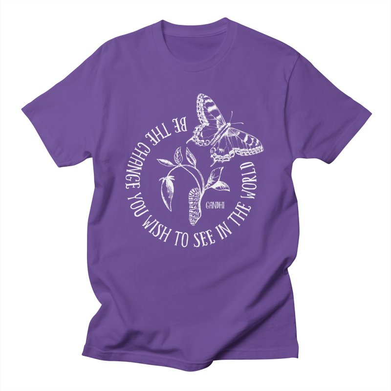 Be The Change You Wish To See In The World Men's T-Shirt by Mandragora Magika
