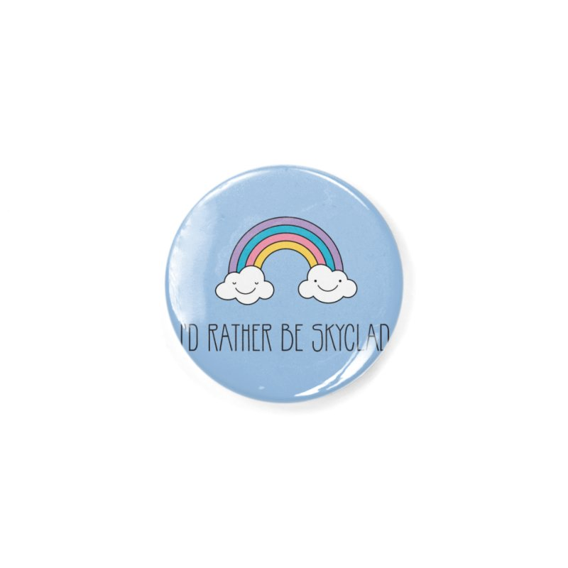 I'd Rather Be Skyclad Accessories Button by Mandragora Magika