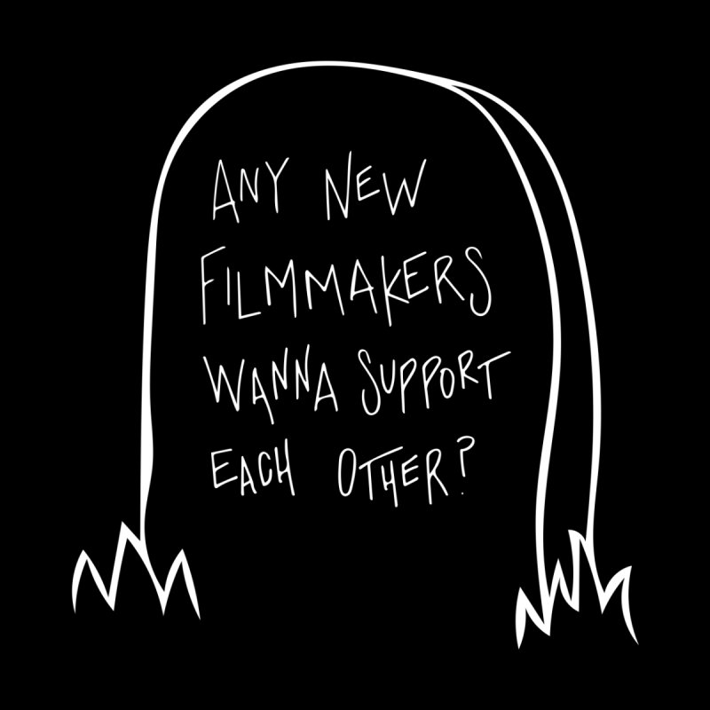 Any Small Filmmakers?   by Mango Street Merch