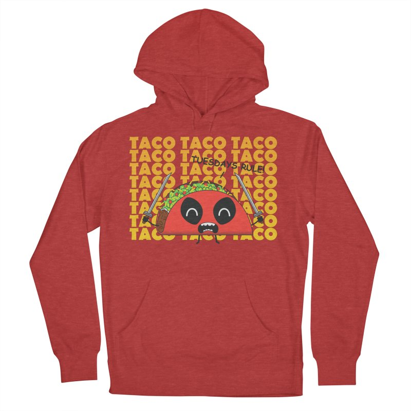tacos rule! Women's Pullover Hoody by manikx's Artist Shop
