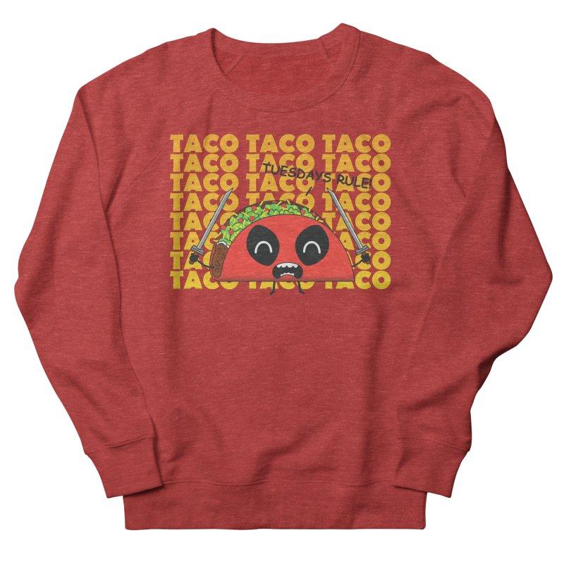 tacos rule! Women's Sweatshirt by manikx's Artist Shop