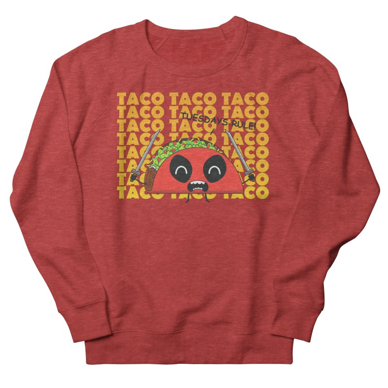 tacos rule! Men's Sweatshirt by manikx's Artist Shop
