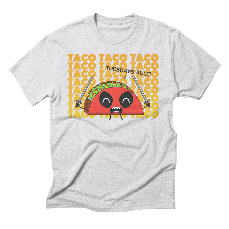 tacos rule! Men's Triblend T-Shirt by manikx's Artist Shop