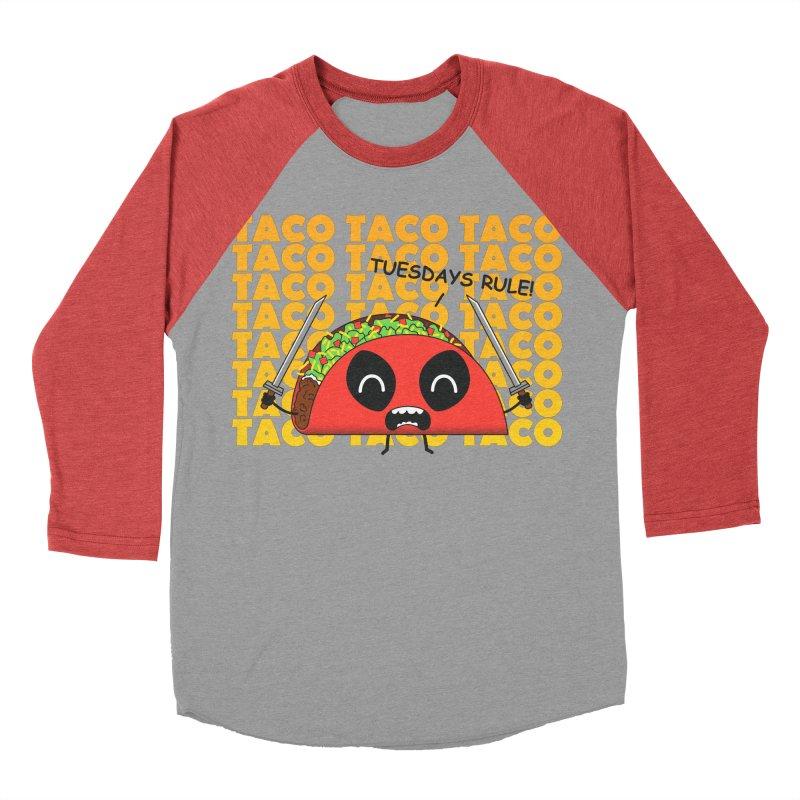 tacos rule! Women's Baseball Triblend T-Shirt by manikx's Artist Shop