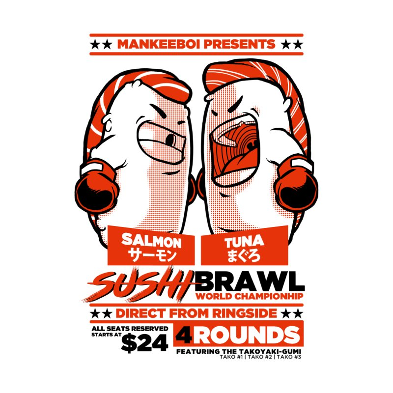 Sushi Brawl by mankeeboi's Artist Shop