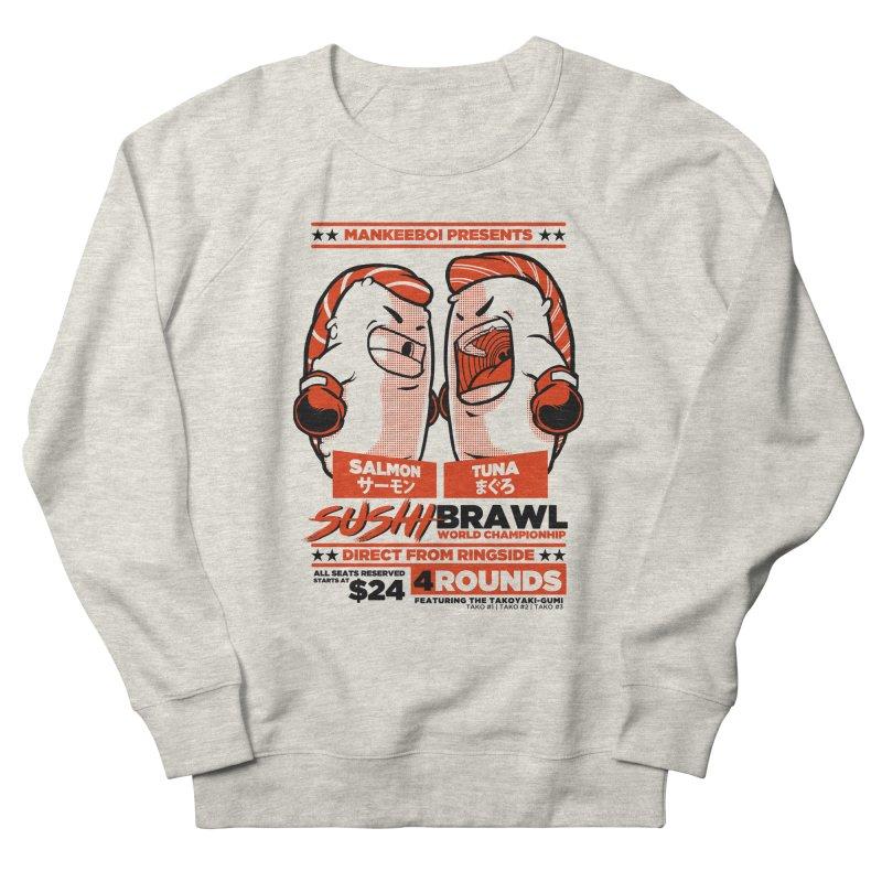 Sushi Brawl Women's French Terry Sweatshirt by mankeeboi's Artist Shop