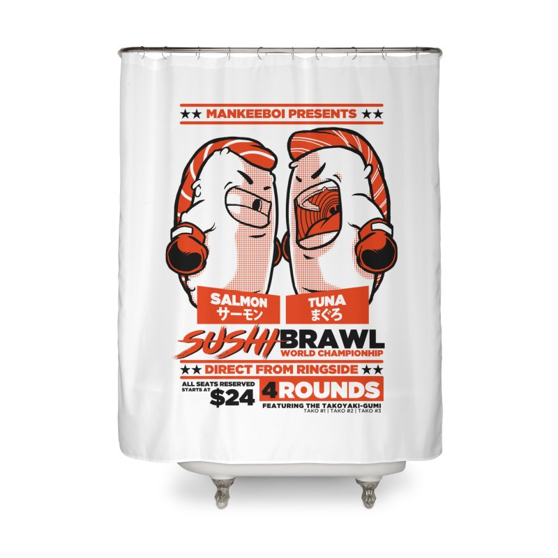 Sushi Brawl Home Shower Curtain by mankeeboi's Artist Shop