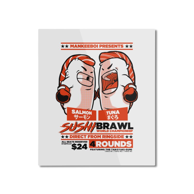 Sushi Brawl Home Mounted Aluminum Print by mankeeboi's Artist Shop