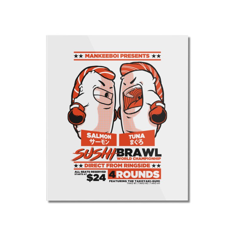 Sushi Brawl Home Mounted Acrylic Print by mankeeboi's Artist Shop