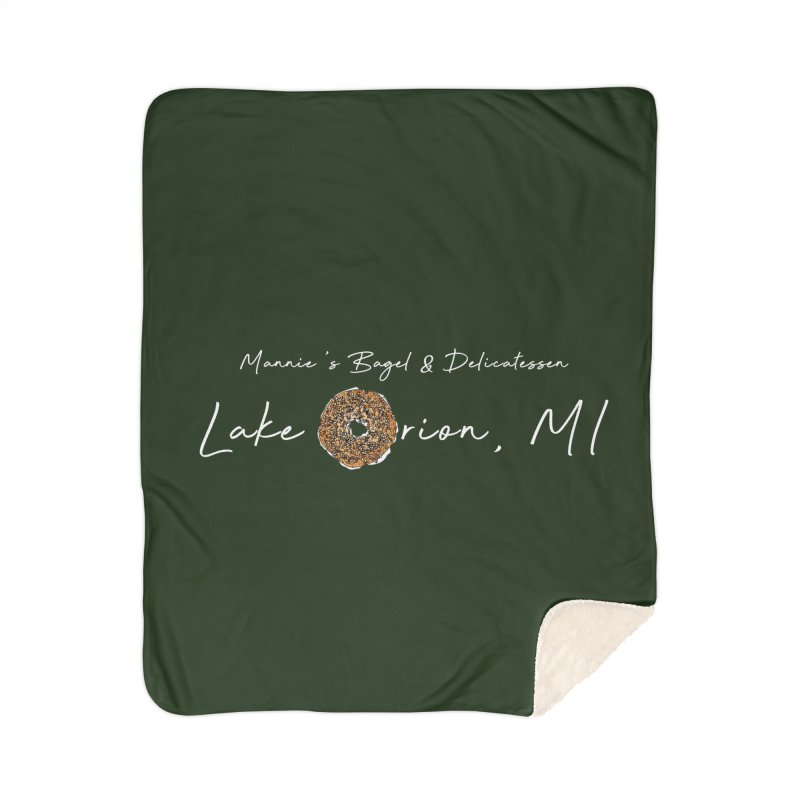 LAKE ORION is EVERYTHING Home Blanket by Mannie's Bagel & Delicatessen Merch Shop