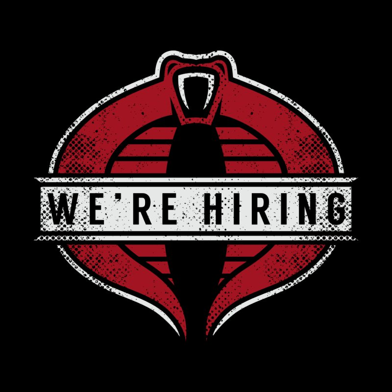 We Are Hiring None  by manospd's Artist Shop