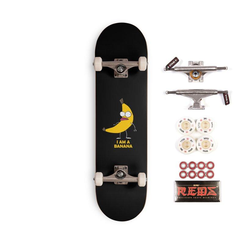 I am a BANANA Accessories Skateboard by Mansemat & Moloch