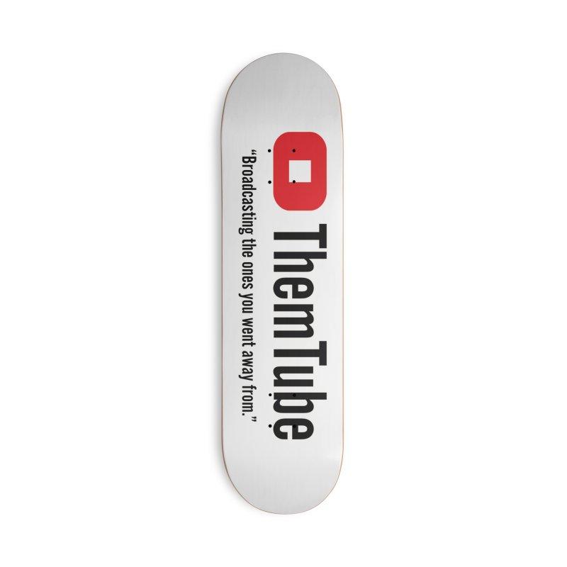 Themtube Accessories Skateboard by Mansemat & Moloch