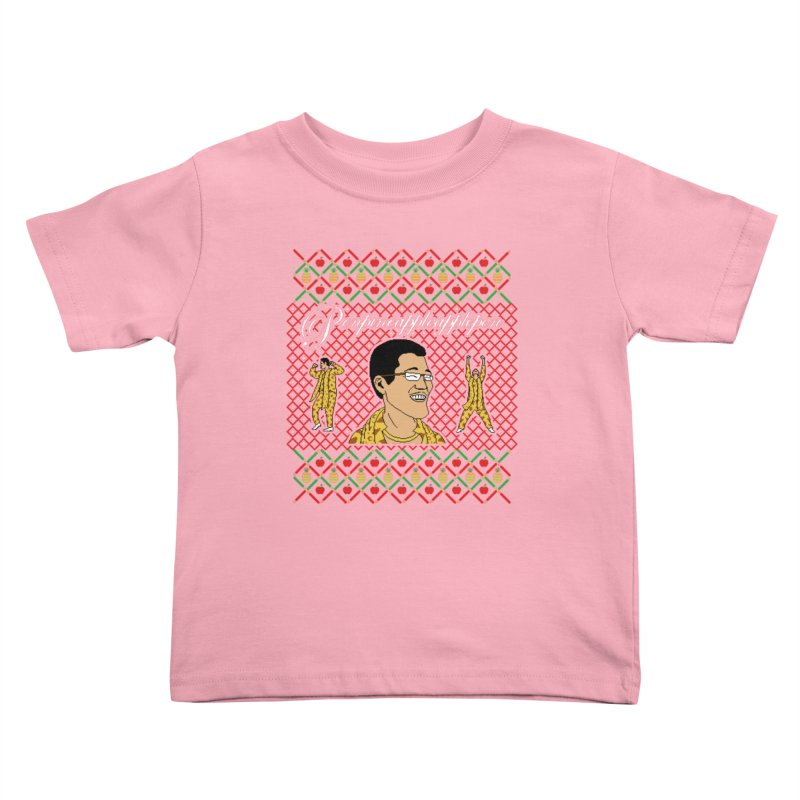 PPAP on earth! Kids Toddler T-Shirt by Mantichore's Artist Shop