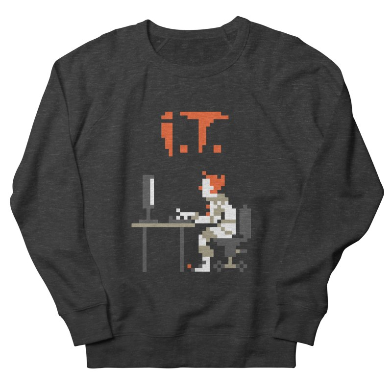 I.T. Women's Sweatshirt by Mantichore's Artist Shop