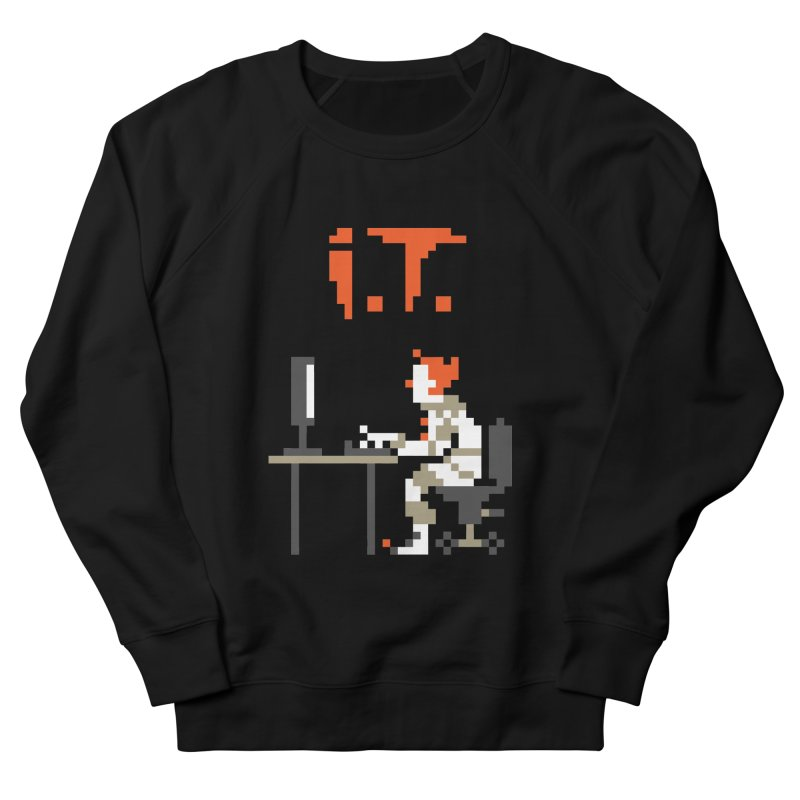 I.T. Women's French Terry Sweatshirt by Mantichore Design