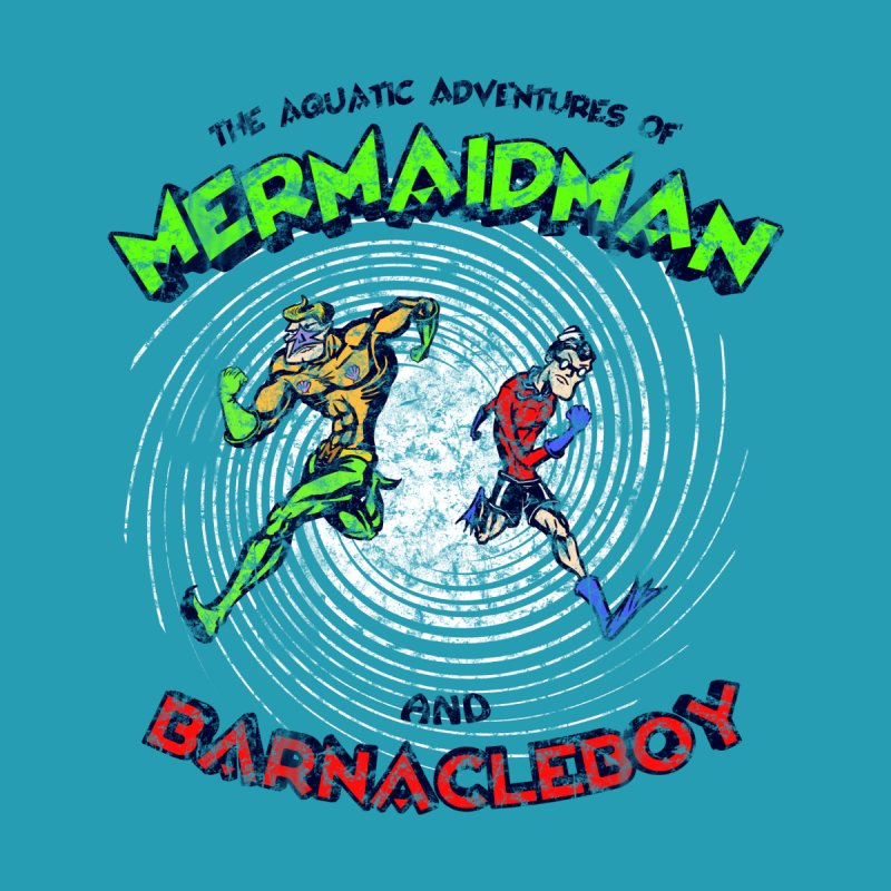 The aquatic adventures of mermaidman and barnacleboy by Mantichore Design