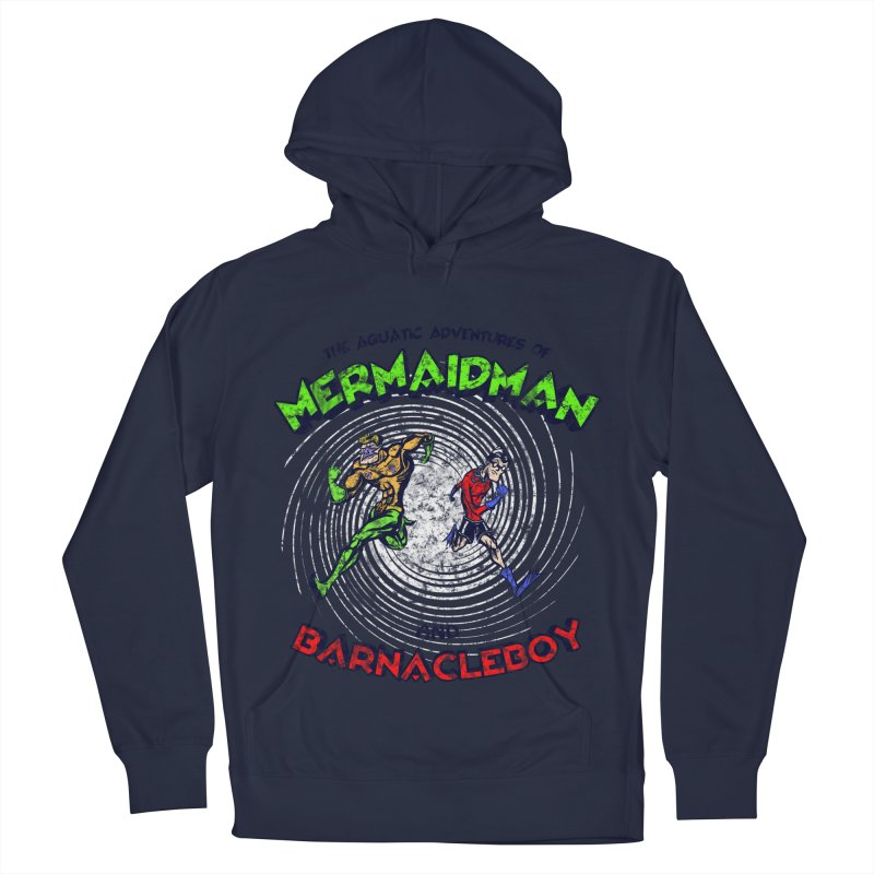 The aquatic adventures of mermaidman and barnacleboy Women's French Terry Pullover Hoody by Mantichore Design