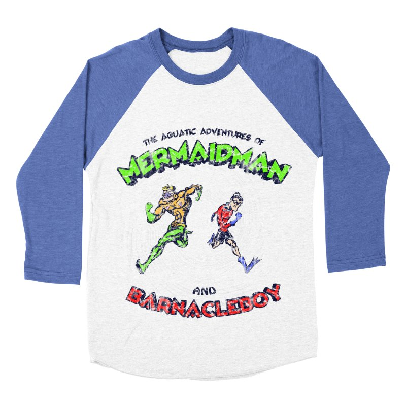 The aquatic adventures of mermaidman and barnacleboy Women's Baseball Triblend T-Shirt by Mantichore's Artist Shop