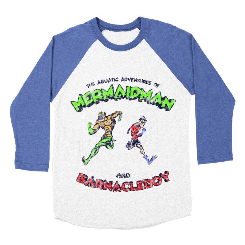 The aquatic adventures of mermaidman and barnacleboy Men's Baseball Triblend T-Shirt by Mantichore Design