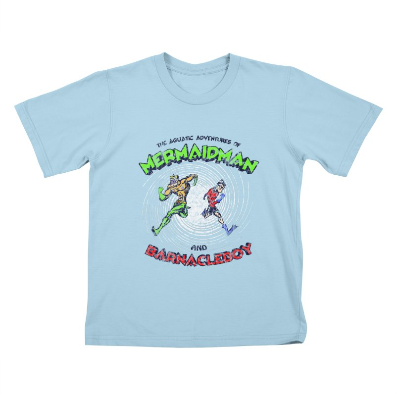The aquatic adventures of mermaidman and barnacleboy Kids T-shirt by Mantichore's Artist Shop