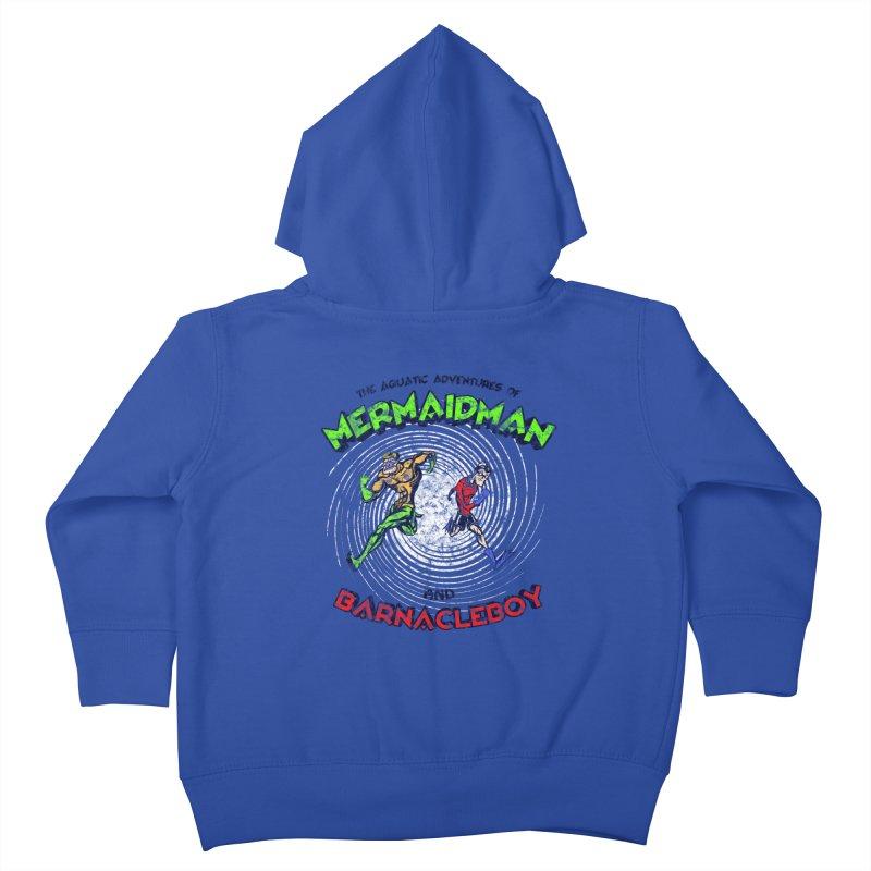 The aquatic adventures of mermaidman and barnacleboy Kids Toddler Zip-Up Hoody by Mantichore Design