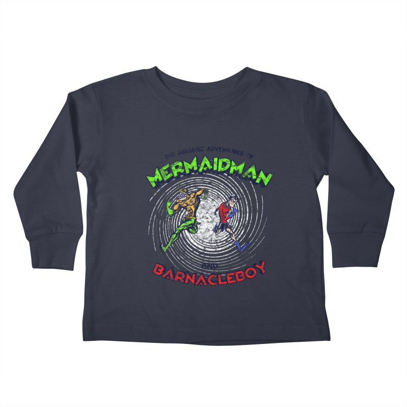 The aquatic adventures of mermaidman and barnacleboy Kids Toddler Longsleeve T-Shirt by Mantichore Design