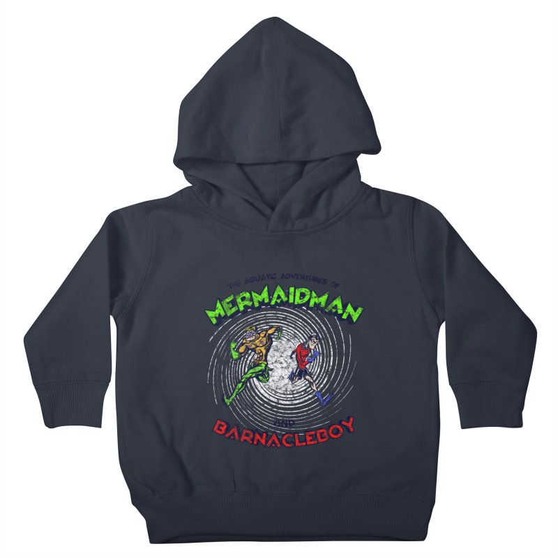 The aquatic adventures of mermaidman and barnacleboy Kids Toddler Pullover Hoody by Mantichore Design