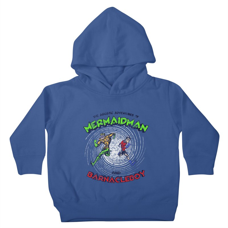 The aquatic adventures of mermaidman and barnacleboy Kids Toddler Pullover Hoody by Mantichore's Artist Shop